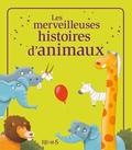 Pascal Vilcollet et Ursula Bucher - Les merveilleuses histoires d'animaux.