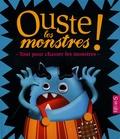 Pascal Vilcollet et Frédéric Multier - Ouste les monstres ! - Tout pour chasser les monstres.