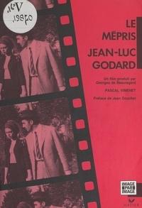 Pascal Vimenet et  Collectif - Le mépris, Jean-Luc Godard.