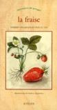 Pascal Vin et Thierry Delahaye - La fraise.