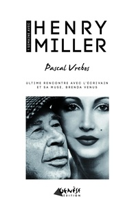 Pascal Vrebos - Une semaine avec Henry Miller.