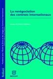 Pascale Accaoui Lorfing - La renégociation des contrats internationaux.