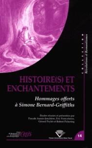 Pascale Auraix-Jonchière et Eric Francalanza - Histoire(s) et enchantements - Hommages offerts à Simone Bernard-Griffiths.