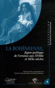 Pascale Auraix-Jonchière et Gérard Loubinoux - La Bohémienne - Figure de l'errance aux XVIIe et XIXe siècles.