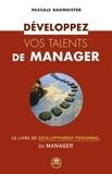 Pascale Baumeister - Développez vos talents de manager.
