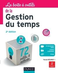 Pascale Bélorgey - La boîte à outils de la gestion du temps.