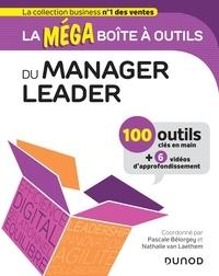 Téléchargement gratuit au format pdf ebooks La MEGA boîte à outils du manager leader  - 100 outils par Pascale Bélorgey 9782100797066 CHM iBook
