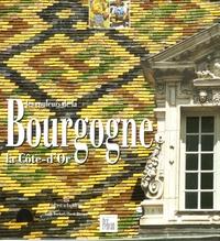 Pascale Béroujon et Cyrille Bouchard - Les couleurs de la Bourgogne - La Côte d'Or, édition bilingue français-anglais.