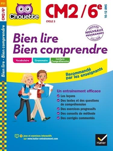 Pascale Bézu-Debs et Marie-Anne Jehl-Ring - Bien lire bien comprendre CM2/6e Cycle 3 - 10-12 ans.