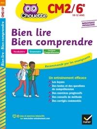 Pascale Bézu-Debs et Marie-Anne Jehl-Ring - Bien lire - Bien comprendre CM2/6e.