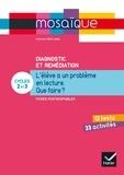 Pascale Bézu-Debs - Diagnostic et remédiation Cycles 2 et 3 - L'élève a un problème en lecture : que faire ? Fiches photocopiables.
