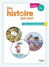 Lemememonde.fr Une histoire par jour CP - Cahier de compréhension 2 Image