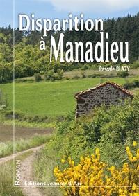 Pascale Blazy - Disparition à Manadieu.