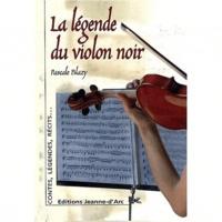 Pascale Blazy - La légende du violon noir.
