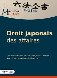 Pascale Bloch et Naoki Kanayama - Droit japonais des affaires.