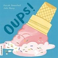Pascale Bonenfant et Julie Massy - Oups !.