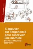 """Pascale Bossard et Elodie Falconnet - S'appuyer sur l'ergonomie pour concevoir une machine - Directive """"Machines"""" 2006/42/CE."""
