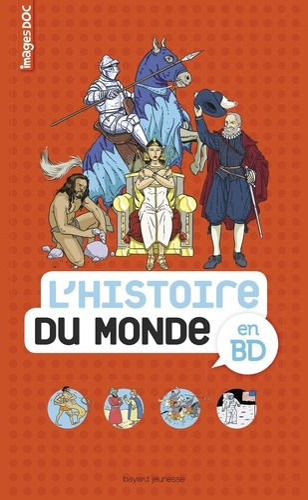 Pascale Bouchié et Catherine Loizeau - L'histoire du monde en BD.