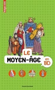 Pascale Bouchié et Béatrice Veillon - Le Moyen-Age en BD.