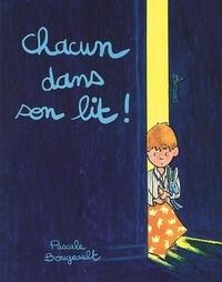 Pascale Bougeault - Chacun dans son lit !.