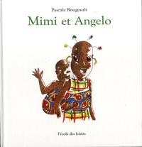 Pascale Bougeault - Mimi et Angelo.