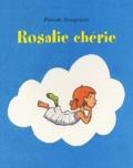 Pascale Bougeault - Rosalie chérie.