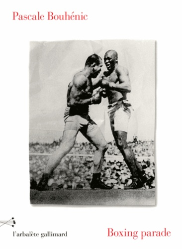 Pascale Bouhénic - Boxing parade.