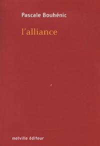 Pascale Bouhénic - L'alliance.