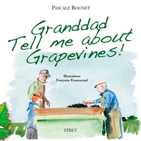 Galabria.be Granddad Tell me about grapevines Image