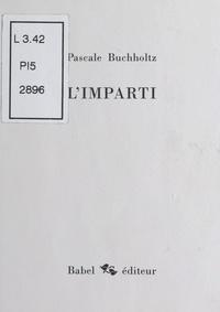 Pascale Buchholtz - L'imparti.