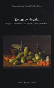 Pascale Budillon Puma - Tomate et chocolat - Usages alimentaires et créolisation culturelle.