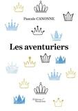 Pascale Canonne - Les aventuriers.