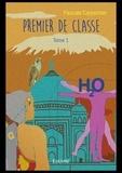 Pascale Carpentier - Premier de classe - Tome 1.