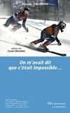 Pascale Casanova - On m'avait dit que c'était impossible....