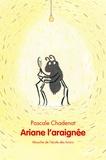 Pascale Chadenat - Ariane l'araignée.