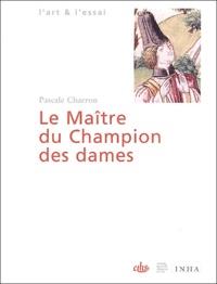 Pascale Charron - Le Maître du Champion des dames.
