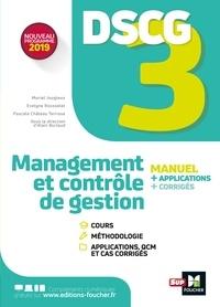 Pascale Château Terrisse et Muriel Jougleux - DSCG 3 - Management et contrôle de gestion - Manuel et applications.