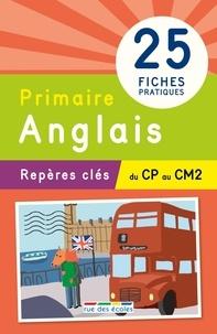 Pascale Cheminée et Fabienne Laurent - Anglais du CP au CM2.