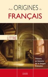 Pascale Cheminée - Aux origines du français - Trésors et histoire de la langue française.