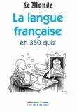 Pascale Cheminée - La langue française en 350 quiz.