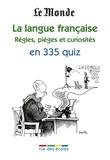 Pascale Cheminée - La langue française - Règles, pièges et curiosités en 335 quiz.
