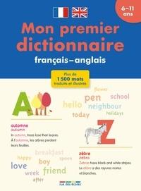 Pascale Cheminée et Arthur Greenspan - Mon premier dictionnaire français-anglais - 6-11 ans.