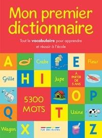 Pascale Cheminée - Mon premier dictionnaire.