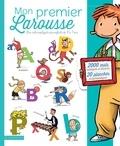 Pascale Cheminée et Laurence Lentin - Mon premier Larousse - Les mots expliqués aux enfants de 4 à 7 ans.