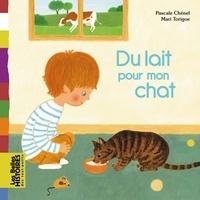 Pascale Chénel et Mari Torigoe - Du lait pour mon chat.