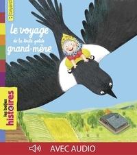 Mélanie Allag et Pascale Chénel - Le voyage de la toute petite grand-mère.