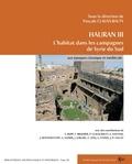 Pascale Clauss-Balty - Hauran III - L'habitat dans les campagnes de Syrie du Sud aux époques classique et médiévale.