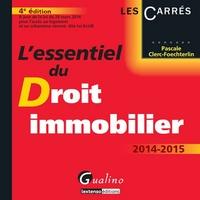 Pascale Clerc-Foechterlin - L'essentiel du droit immobilier 2014-2015.