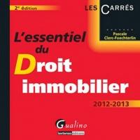 Pascale Clerc-Foechterlin - L'essentiel du droit immobilier - 2012-2013.