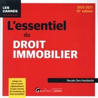 Pascale Clerc-Foechterlin - L'essentiel du droit immobilier.